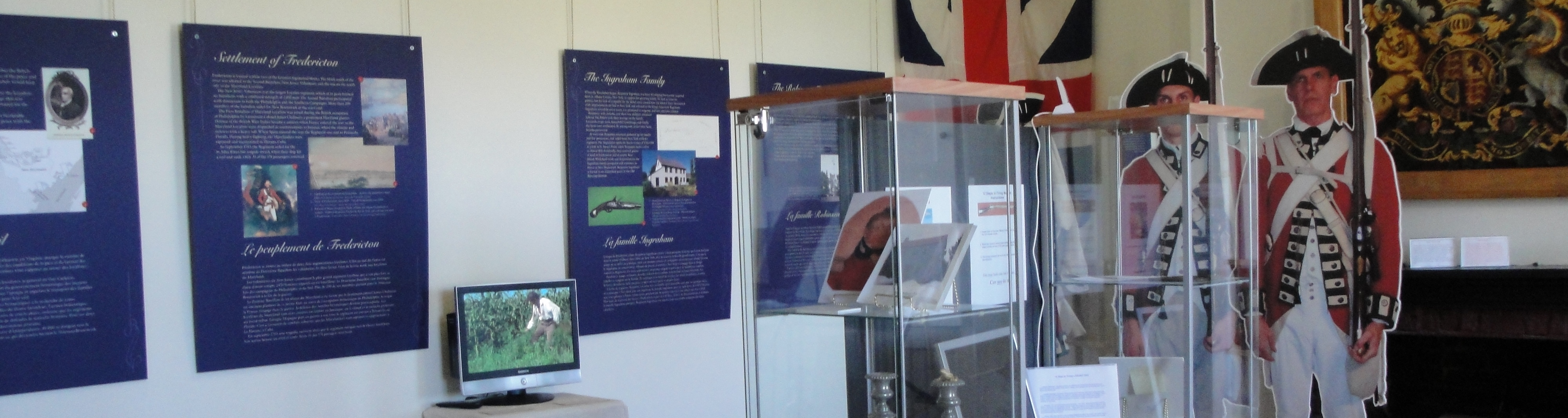 Fredericton's Loyalists Exhibits