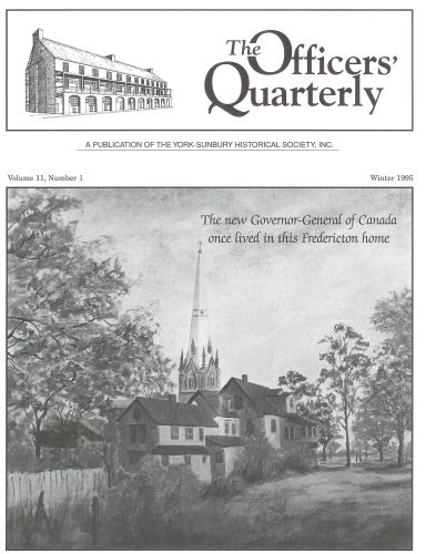 Volume 11, Number 1 (Winter 1995) - The new Governor-General of Canada once lived in this Fredericton home