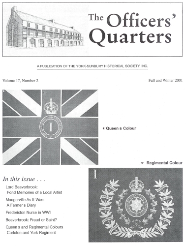 Volume 17, Number 2 (Fall and Winter 2001) - A Publication of the York-Sunbury Historical Society, Inc.