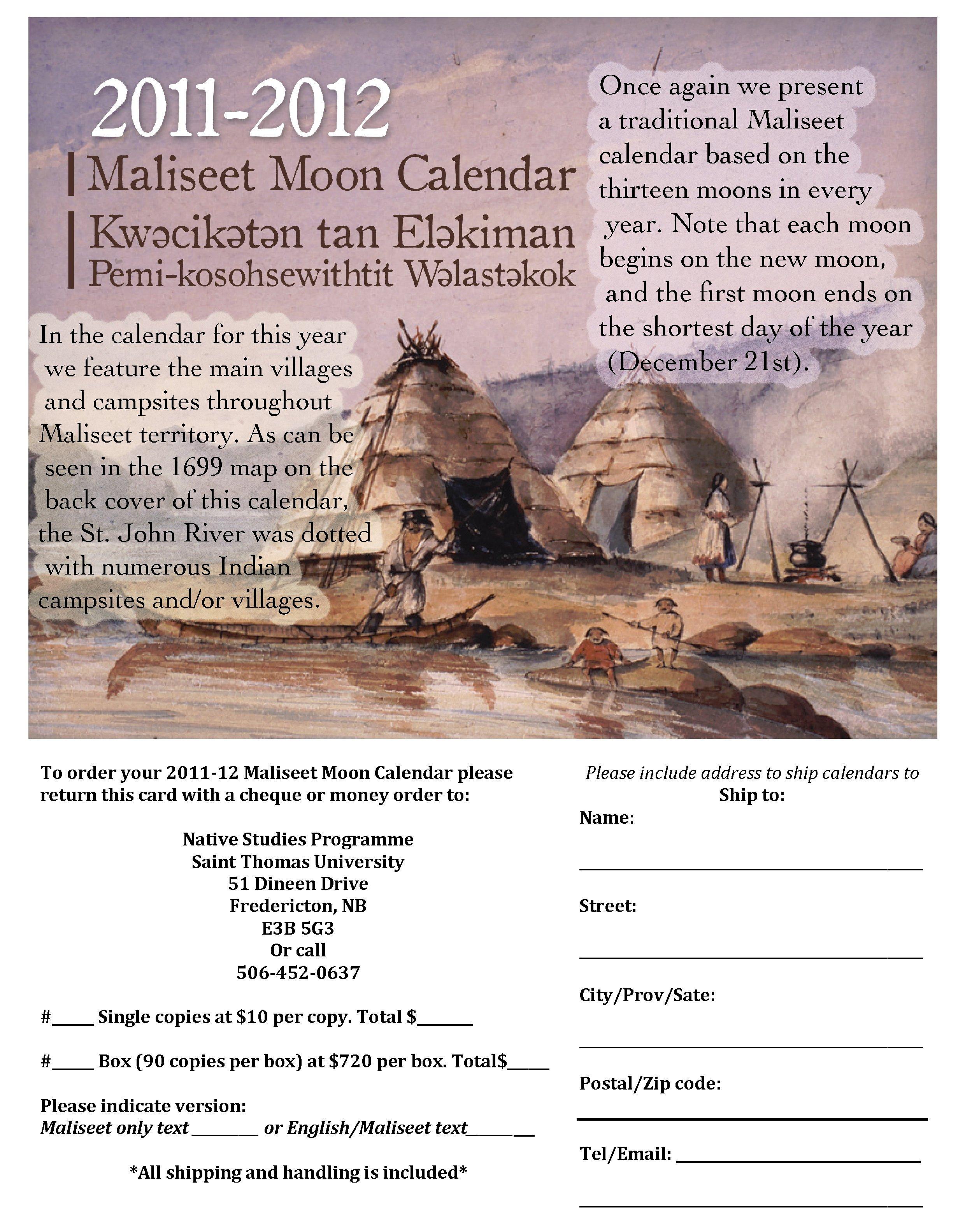 2011-12 Maliseet calendar ~ Kwəcikətən tan Eləkiman Pemi-kisohsewihtit Wəlastəkok Order Form