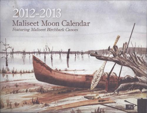 2012-13 Maliseet Moon Calendar ~ Kwəcikətən tan Eləkiman Pemi-kisohsewihtit Wəlastəkok